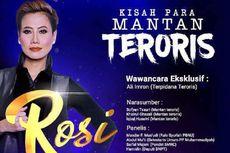 Simak Kisah Para Mantan Teroris di Program ROSI KompasTV, Kamis Malam Ini