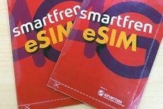 Smartfren Luncurkan eSIM, Pertama di Indonesia