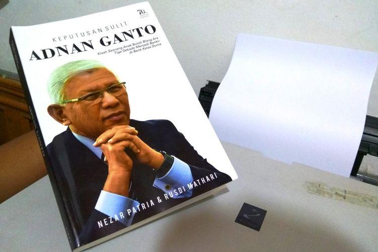 Cover buku Keputusan Sulit Adnan Ganto karya Nezar Patria dan Rusdi Mathari, Senin (11/9/2017).