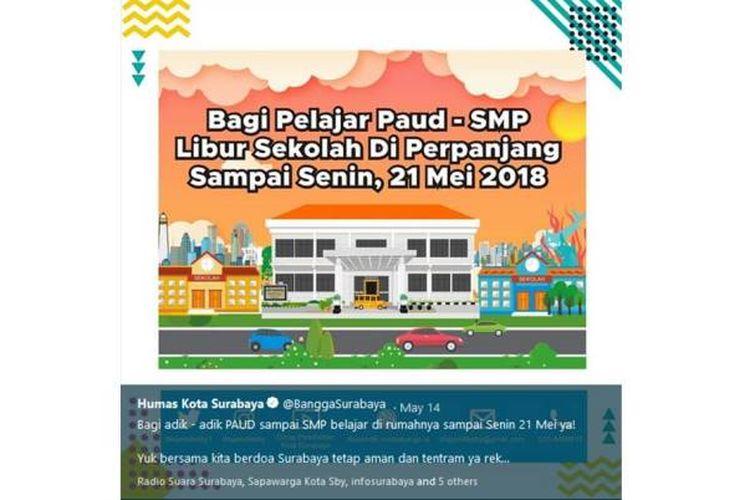 Pengumuman libur sekolah pasca-ledakan bom di Surabaya, Jawa Timur, pada 13 Mei 2018.