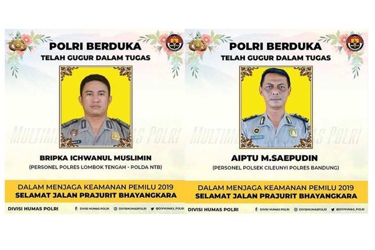 Foto dua aparat polisi yang dikabarkan meninggal saat bertugas mengamankan Pemilu 2019.