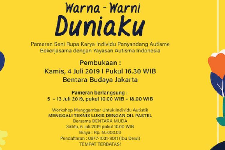Pameran Seni Rupa Karya Individu Penyandang Autisme: Warna-warni Duniaku dibuka di Bentara Budaya Jakarta pada Kamis, 4 Juli 2019.