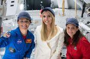 Ivanka Trump: Astronot adalah Pekerjaan Impian Saya