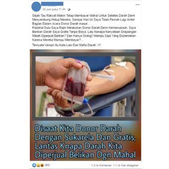 Unggahan yang viral di Facebook, menyebut adanya praktek jual beli darah hasil donor.