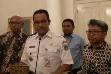 Gubernur Anies Sudah Siapkan Surat Usulan Cawagub ke DPRD DKI