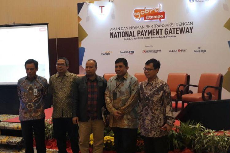 Diskusi National Payment Gateway di Hotel Borobudur, Kamis (12/7/2018) dengan narasumber Pungky P. Wibowo, Anthoni Morris, Nixon Napitulu dan Tulus Abadi