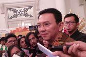 Ahok Tak Mau Komentari Kondisi DKI di bawah Kepemimpinan Anies