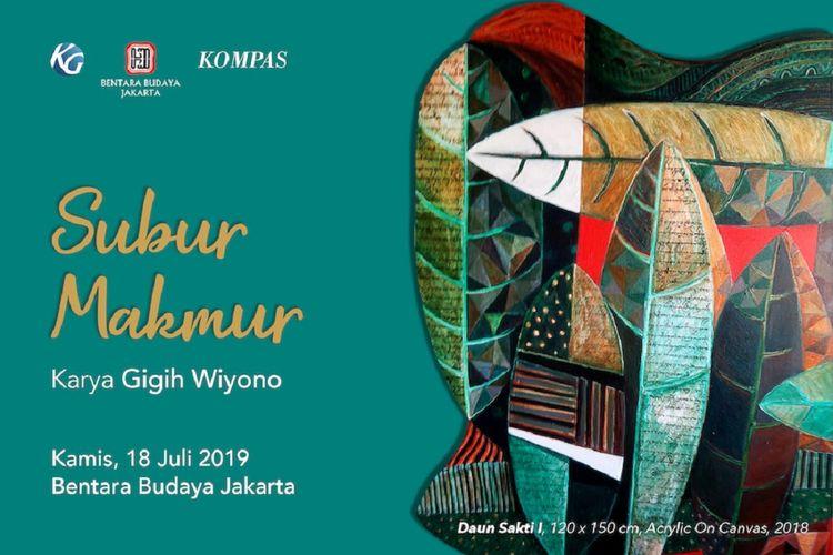 Pameran Tunggal Seni Rupa Subur Makmur karya Gigih Wiyono