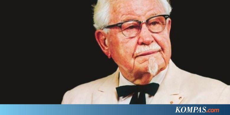 Biografi Tokoh Dunia: Harland Sanders, Pencipta Resep ...
