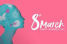 Cerita Panjang di Balik Perayaan Hari Perempuan Internasional