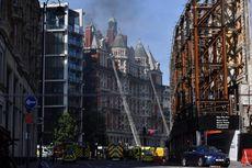 Butuh 120 Petugas untuk Padamkan Kebakaran Hotel Mewah di London