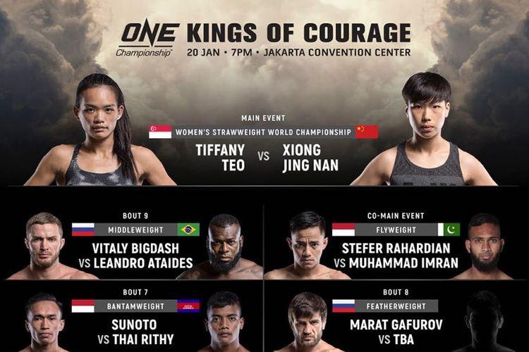 ONE Championship akan menggelar pertarungan bertajuk ONE: Kings Of Courage yang akan dilangsungkan di Indonesia, tepatnya di Jakarta Convention Center (JCC) pada Sabtu (20/1/2018).