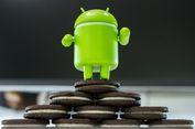 Semua Android Baru Akan Berjalan dengan Oreo?