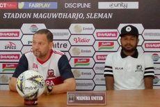 Incar Kemenangan, Madura United Tak Mau Lengah Hadapi Borneo FC