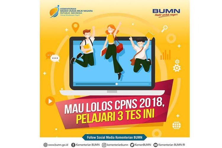 Kementerian BUMN mengeluarkan informasi terkait 3 tes yang nantinya akan diteskan dalam seleksi CPNS 2018. Senin (10/9/2018).