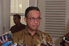 Anies: Anggaran TGUPP di Periode Pak Jokowi, Ahok, Djarot Boleh, Kok Sekarang Enggak?