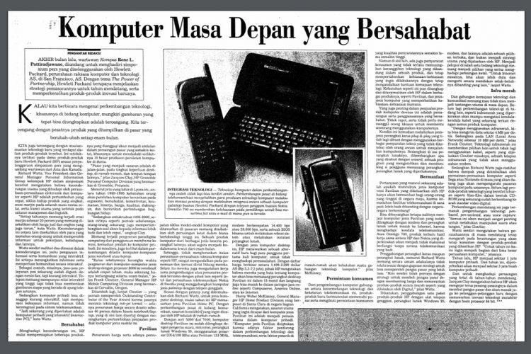 Artikel ditulis Rene Pattiradjawane yang tayang di harian Kompas pada edisi 25 Oktober 1995, tentang produk Hewlett Packard yang menggabungkan teknologi komputer dan telepon. Produk ini tercatat diluncurkan ke pasar pada 1996. Disebut sebagai komputer masa depan, gadget ini didukung prosesor 64 bit.