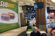 Peritel Makanan Ikut Berguguran, 500 Gerai 'Subway' Tumbang