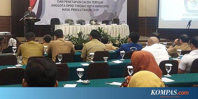 Ini Nama 50 Anggota DPRD Kota Bandung 2019-2024 Halaman all - KOMPAS.com