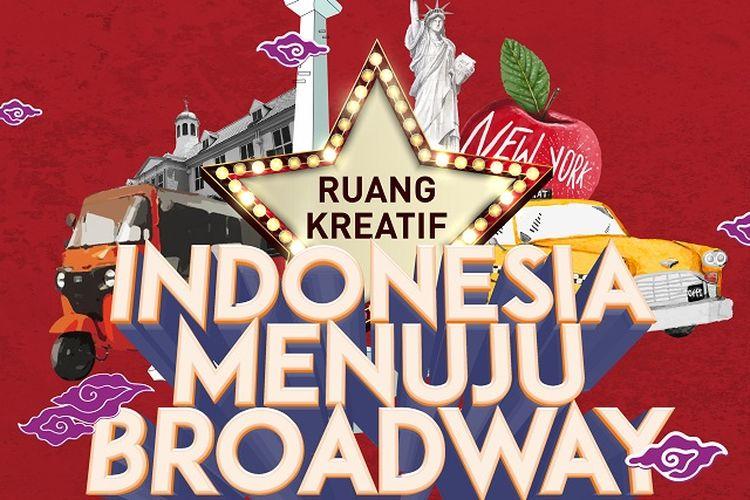 Poster Indonesia menuju Broadway