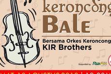 Keroncong Bale Tampilkan KIR Brothers