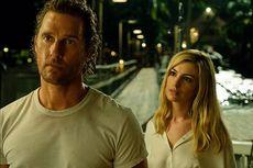 Matthew McConaughey-Anne Hathaway Dikabarkan Kesal dengan Perilisan Serenity, Aviron Pictures Membela Diri