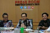 Tahun 2018, Dana Bergulir Kemenkop Gelontorkan Rp 1,2 Triliun