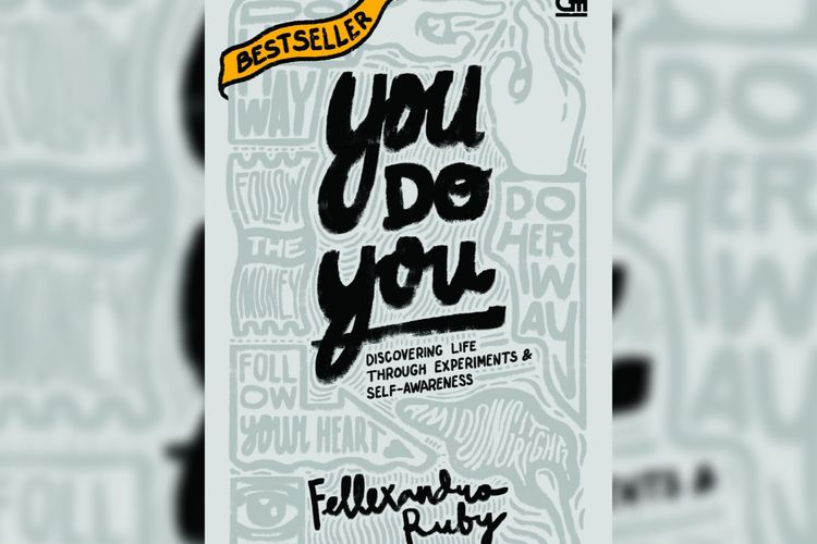 Buku self awareness berjudul You Do You- Discovering life through experiment self awareness yang ditulis Fellexando Ruby