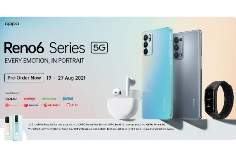 Oppo Reno6 5G dibanderol dengan harga Rp 7.999.000 dan Oppo Reno6 Pro 5G bisa dibeli dengan harga Rp 10.999.000.