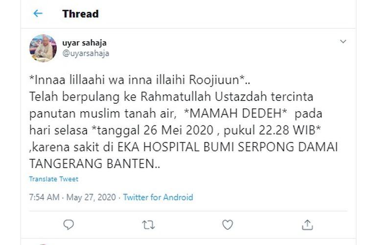 Tangkapan layar dari Twitter yang menginformasikan meninggalnya ustazah Mamah Deeh karena sakit di Eka Hospital, Selasa (26/5/2020).