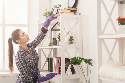 Catat, 8 Tempat Berdebu di Rumah Ini Harus Sering Dibersihkan
