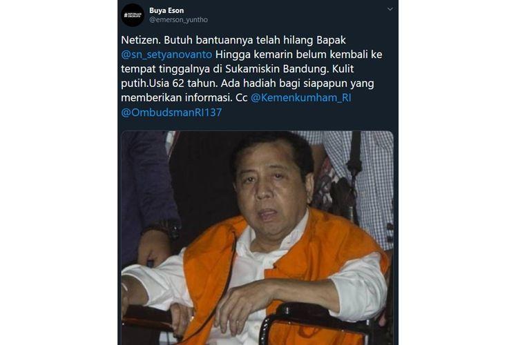 Tangkapan layar sebuah tweet dari @emerson_yuntho yang menyebutkan bahwa Setya Novanto telah hilang dari Lapas Sukamiskin, Bandung, Jawa Barat.