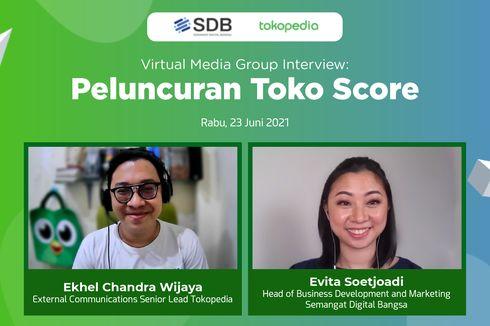 Tokopedia Luncurkan Toko Score, Layanan Penilai Kredit Berbasis Digital