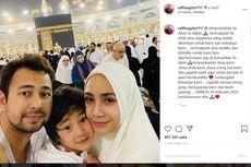 Ulang Tahun di Mekkah, Raffi Ahmad Doakan Nagita Semakin Sabar