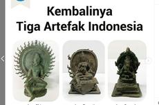 Kemendikbud Ristek: Sempat Dicuri, 3 Artefak Dikembalikan ke Indonesia