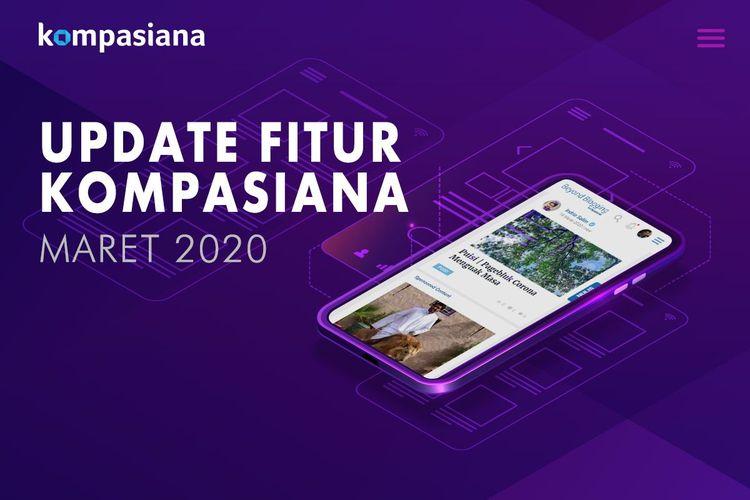 Update Fitur Terbaru Kompasiana Sampai Bulan Maret 2020