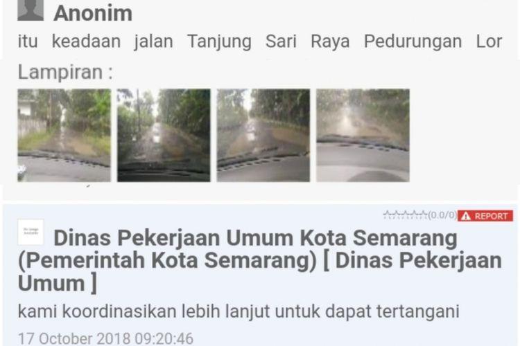 Salah satu laporan mengenai jalan rusak yang masuk melalui sistem Lapor Hendi milik Wali Kota Semarang, Hendrar Prihadi