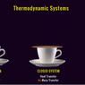Definisi Sistem dan Lingkungan dalam Termokimia serta Jenisnya