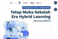 Tatap Muka di Era Hybrid Learning, Kemendikbud Gelar 8 Webinar Guru