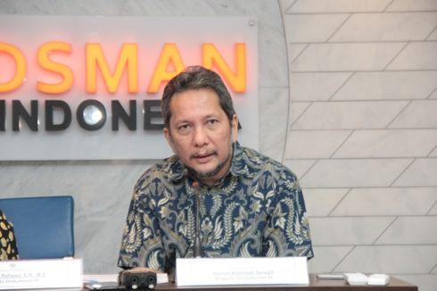 Surati Presiden, Ombudsman Minta Komisaris BUMN yang Rangkap Jabatan Dicopot