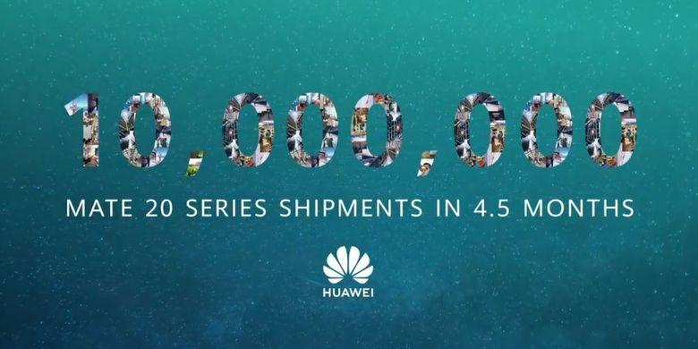 Ilustrasi poster Huawei seri Mate 20 yang telah dikapalkan sebanyak 10 juta unit