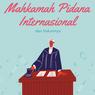 Mahkamah Pidana Internasional dan Hukumnya