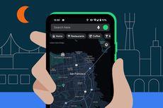 Mode Gelap Resmi Hadir di Google Maps Versi Android