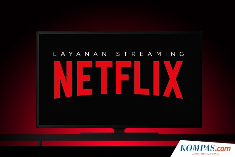 Mengenal Layanan Streaming Netflix