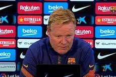 Koeman Ungkap Alasan Barcelona Tidak Maksimal pada Bursa Transfer