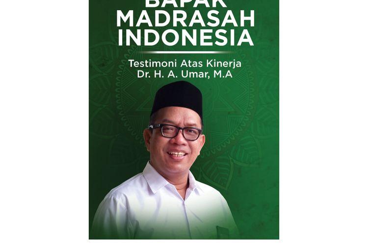 Buku Bapak Madrasah Indonesia Testimoni atas  Kinerja  Umar