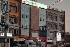 Jadi BUMD, Bank Banten akan Terpisah dari BGD