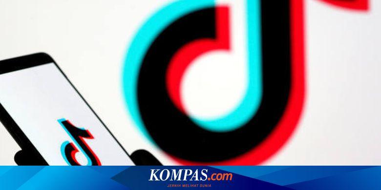 Tiktok Sediakan Platform Beriklan Untuk Ukm Di Indonesia Halaman All Kompas Com