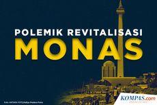 INFOGRAFIK: Polemik Revitalisasi Kawasan Monas