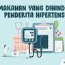 INFOGRAFIK: 9 Makanan yang Harus Dihindari Penderita Hipertensi
